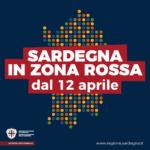 Sardegna in Zona Rossa dal 12 aprile